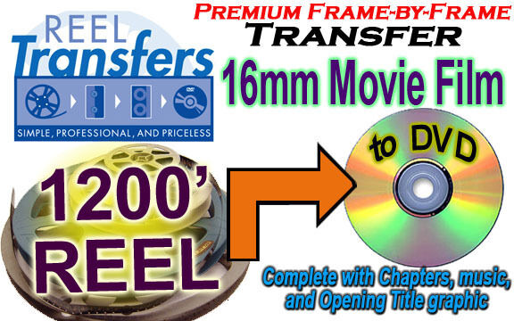 Transfer 16mm film to DVD- Silent film only  (price per 1200 ft)