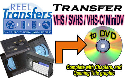 REEL TRANSFERS - VHS Videotape transfer to DVD