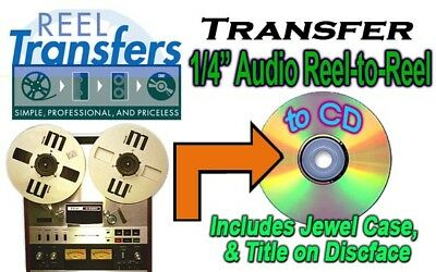 "REEL TRANSFERS - convert 1/4"" Audio reel to reel to CD"