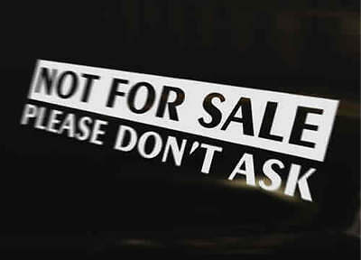 NOT FOR SALE Vinyl Graphic Decal Car Bumper Sticker