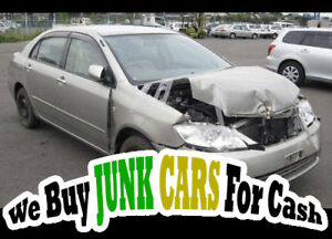 Need cash for the weekend well we buy junk Vehicles for cash