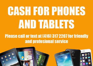 I Will Buy Your Tablets and Phones For CASH