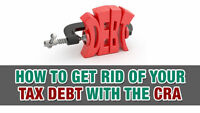 ARE YOU IN DEBT TO THE CRA? Lets Cut That Debt Down Today!