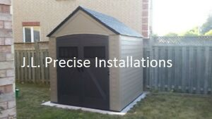 SHED INSTALLATIONS SERVICE, Rubbermade, Lifetime, suncast, Keter