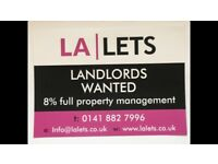 LANDLORDS WANTED Only 8% Property Management