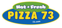 PIZZA 73 DRIVER NEEDED