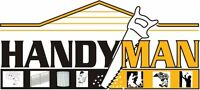HANDY MAN SERVICE - SAVE $$- JOB DONE RIGHT THE FIRST TIME - HAN