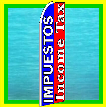 Impuestos Income Tax Advertising Sign Feather Swooper Bow Banner Flutter Ad Flag