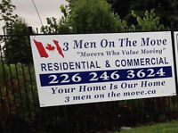 3 MEN ON THE MOVE ***TRAINED PROFESSIONALS*** (226) 246-3624.