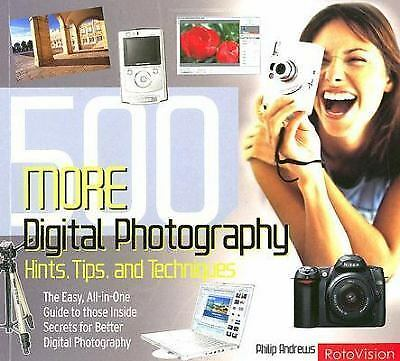 500 More Digital Photography Hints, Tips, and Techniques: The Easy, Al-ExLibrary 1