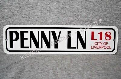 Metal Sign PENNY LANE street Liverpool England landmark road place LN  3