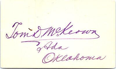 Vintage TOM D. MCKEOWN Signed Autograph HOR CONGRESSMAN / ADA OKLAHOMA