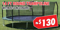 14 ft High Quality Round Trampoline Now On Sale for $130