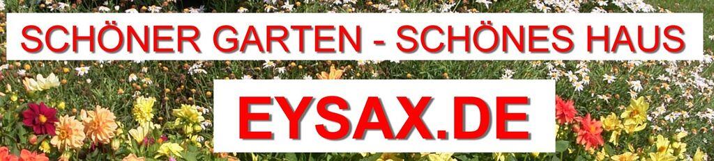 EYSAX Schöner Garten-Schönes Haus