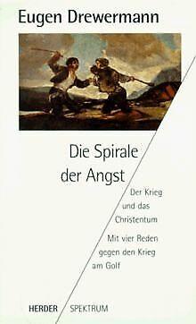 Die Spirale der Angst von Drewermann, Eugen | Buch | Zustand gut (Angst Bücher)