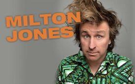 2 * Milton Jones tickets for sale