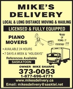 PIANO MOVERS 306 373 0053 Mikes Moving:Gun safe/appliances