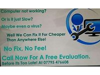 Chingford Computer Specialist! Free Evaluation! NO FIX, NO FEE!