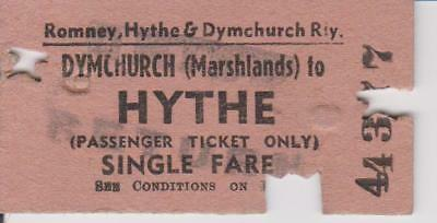 ROMNEY HYTHE & DYMCHURCH RAILWAY DYMCHURCH TO HYTHE SINGLE TICKET UNDATED