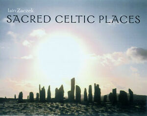 Sacred Celtic Places-Ian Zaczek-Hardcover-Excellent!