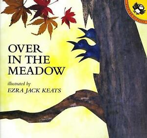 Over in the Meadow  (ExLib) by Ezra Jack Keats