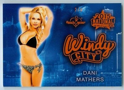 Dani Mathers  Orange Windy City Card  2 3  Benchwarmer National Archive 2015