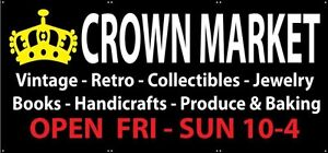 """Crown Outdoor Market""""Sell from Trunk or Table""""Aug 5th6th7th 10-5"""