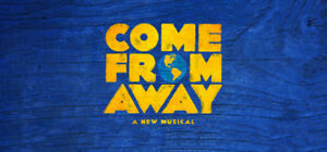 COME FROM AWAY - REAL FRONT ROW SEATS SEATS -NAC - AUG 23-31