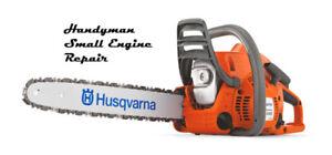 Handyman Small Engine Repair! Sharpening !