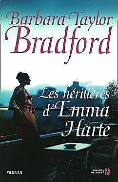 Les h�riti�res d'Emma Harte by Barbara Taylor Bradford (Barbara Taylor Bradford Harte)