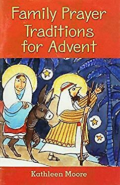 Family Advent Prayer - Family Prayer Traditions for Advent