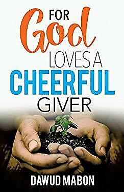 For God Loves a Cheerful Giver by Mabon, Dawud