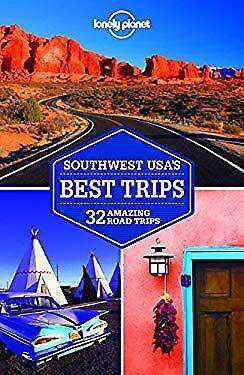Southwest USA's Best Trips : 32 Amazing Road (Best Southwest Road Trips)