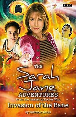 Sarah Jane Adventures Invasion of the Bane by BBC (Sarah Jane Adventures Invasion Of The Bane)