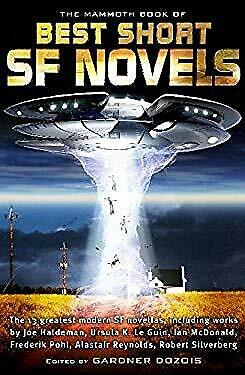 Mammoth Book of the Best Short Sf Novels by Dozois,
