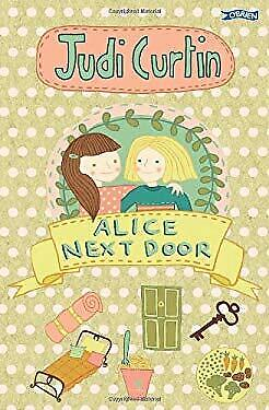 Alice Next Door by Curtin, Judi-ExLibrary - Door Curtin
