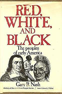 Red, White, and Black : The Peoples of Early America