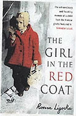 Girl in the Red Coat : A Memoir by Ligocka,
