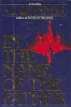 In the Name of the Father by Quinnell, A.