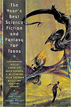 Year's Best Science Fiction and Fantasy for Teens : First Annual