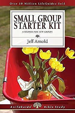 Small Group Starter Kit - Small Group Starter Kit by Arnold, Jeffrey
