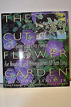 The Cut-Flower Garden by Theodore, James -