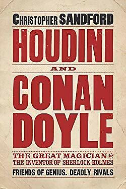 Houdini and Conan Doyle by Sandford, Christopher