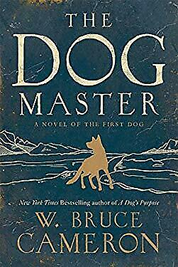 Dog Master by Cameron, W. Bruce