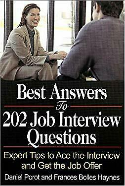 Best Answers to 202 Job Interview Questions : Expert Tips to Ace the