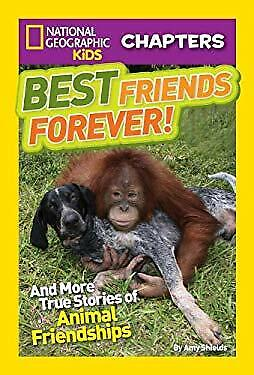 Best Friends Forever : And More True Stories of Animal