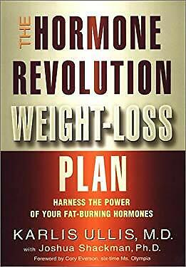 Hormone Revolution Weight Loss Plan : Harness the Power of Your Fat Burning Horm