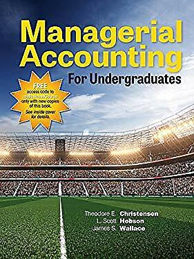Managerial Accounting for Undergraduates by Christensen, Hobson and Wallace
