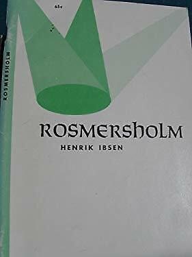 Rosmersholm.