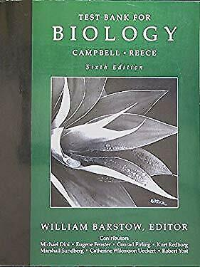 Test Bank for Campbell/Reece Biology, Sixth Edition. 9780805366372, (Campbell Reece Biology 6th Edition Test Bank)